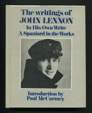 Image for The Writings of John Lennon: In His Own Write [and] A Spaniard in the Works