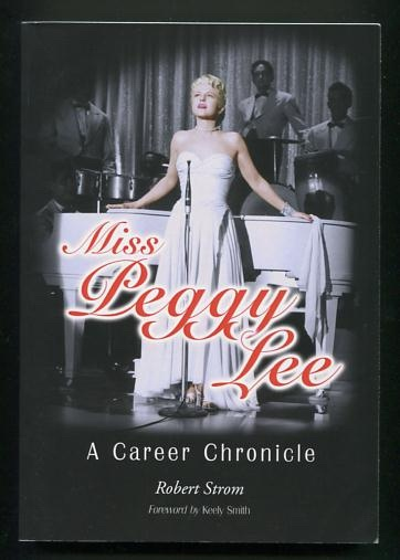 Image for Miss Peggy Lee: A Career Chronicle [*SIGNED*]