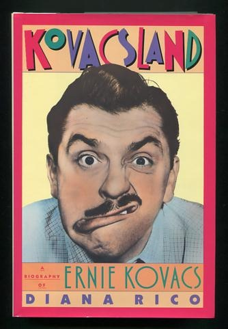 Image for Kovacsland: A Biography of Ernie Kovacs