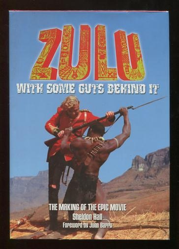 Image for Zulu, with Some Guts Behind It: The Making of the Epic Movie