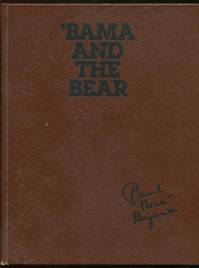 Image for 'Bama and the Bear [*SIGNED* (but not really)]