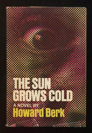 Image for The Sun Grows Cold [*SIGNED*]