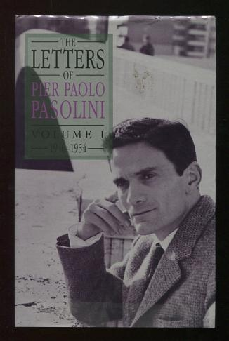 Image for The Letters of Pier Paolo Pasolini: Volume I, 1940-1954