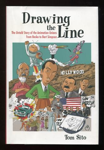 Image for Drawing the Line: The Untold Story of the Animation Unions from Bosko to Bart Simpson