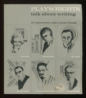 Image for Playwrights Talk About Writing: 12 interviews with Lewis Funke