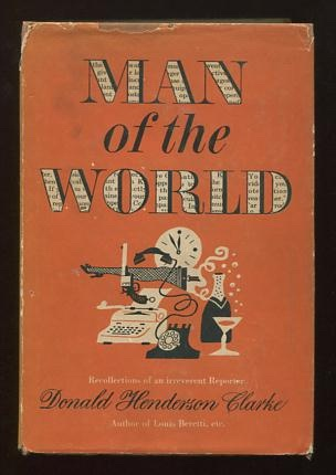 Image for Man of the World: Recollections of an Irreverent Reporter [*SIGNED*]