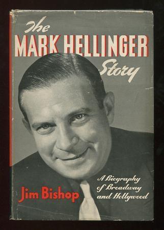 Image for The Mark Hellinger Story: A Biography of Broadway and Hollywood