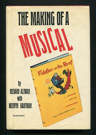 Image for The Making of a Musical: Fiddler on the Roof [*SIGNED*]