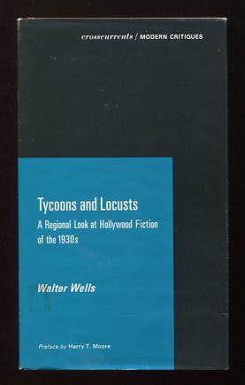 Image for Tycoons and Locusts: A Regional Look at Hollywood Fiction of the 1930s