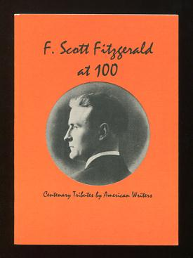 Image for F. Scott Fitzgerald at 100: Centenary Tributes by American Writers