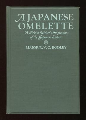 Image for A Japanese Omelette: A British Writer's Impressions of the Japanese Empire [*SIGNED*]