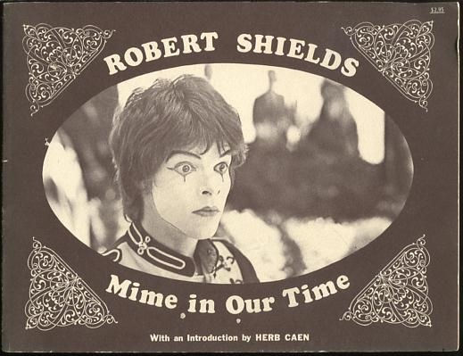 Image for Robert Shields: Mime in Our Time [*SIGNED*]
