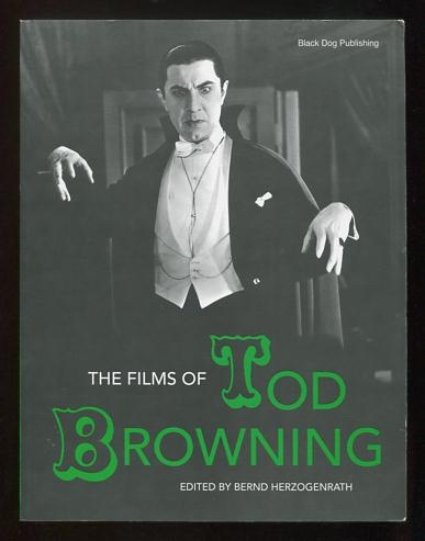 Image for The Films of Tod Browning