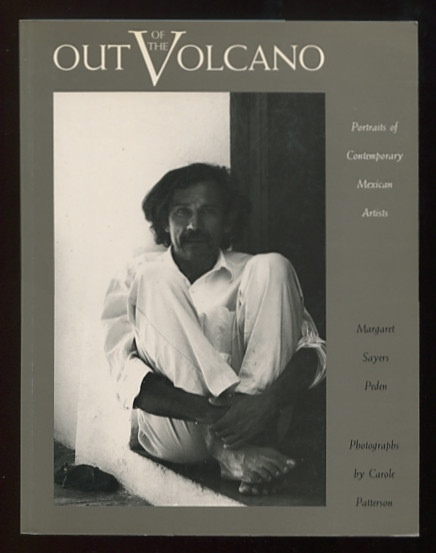 Image for Out of the Volcano: Portraits of Contemporary Mexican Artists [*SIGNED* by the photographer]