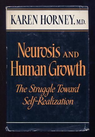 Image for Neurosis and Human Growth: The Struggle Toward Self-Realization
