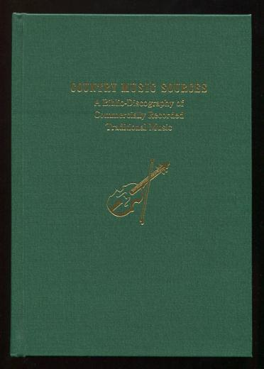 Image for Country Music Sources: A Biblio-Discography of Commercially Recorded Traditional Music