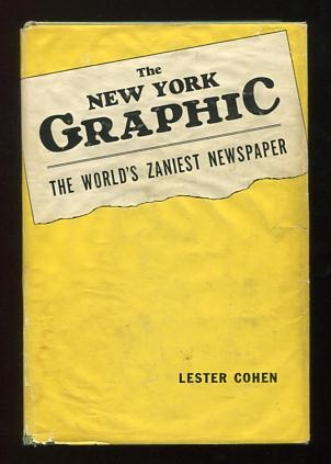 Image for The New York Graphic: The World's Zaniest Newspaper