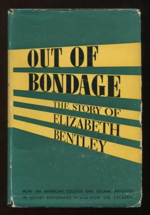 Image for Out of Bondage: The Story of Elizabeth Bentley