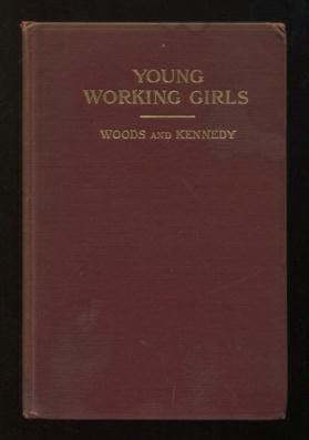 Image for Young Working Girls; a summary of evidence from two thousand social workers