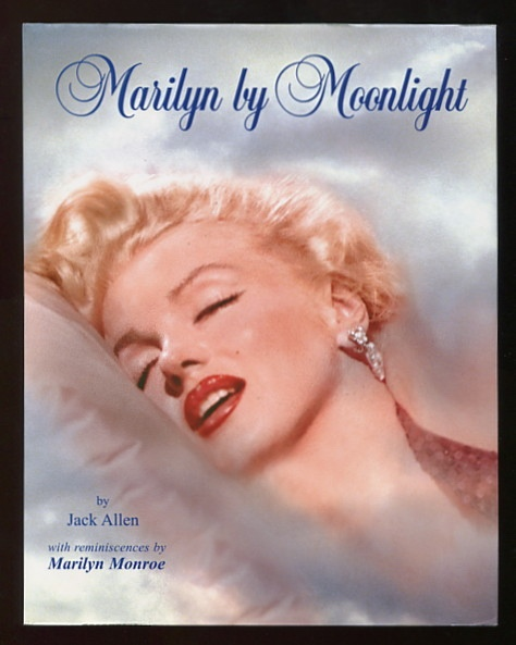 Image for Marilyn by Moonlight; a remembrance in rare photos
