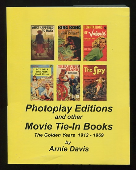 Image for Photoplay Editions and Other Movie Tie-In Books: The Golden Years, 1912-1969