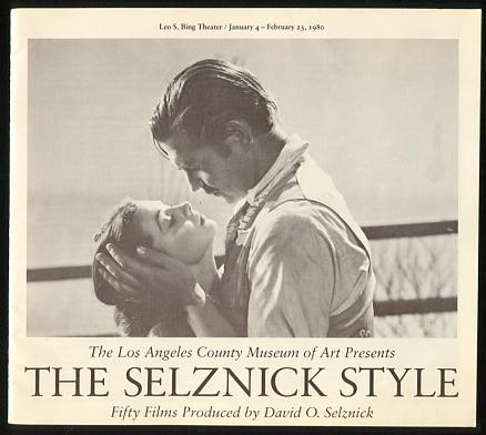 Image for The Selznick Style: Fifty Films Produced by David O. Selznick