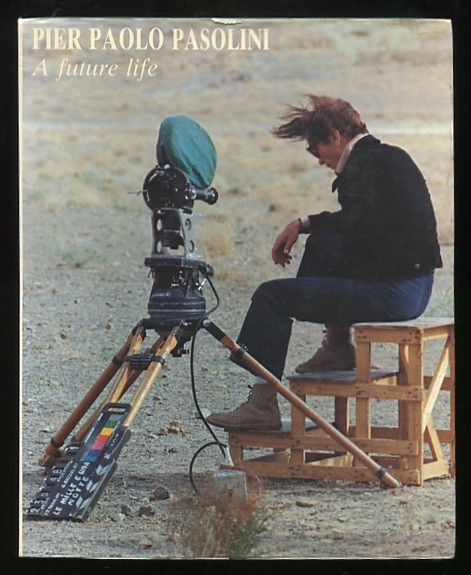 Image for Pier Paolo Pasolini: A Future Life