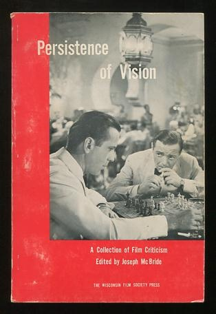 Image for Persistence of Vision: A Collection of Film Criticism