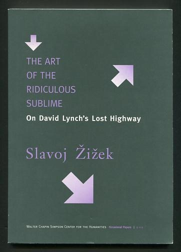 Image for The Art of the Ridiculous Sublime: On David Lynch's Lost Highway