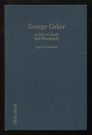 Image for George Cukor: A Critical Study and Filmography