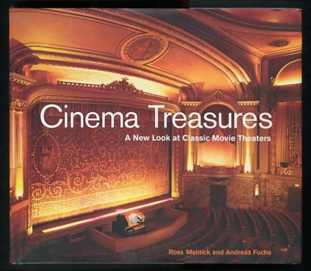 Image for Cinema Treasures: A New Look at Classic Movie Theaters