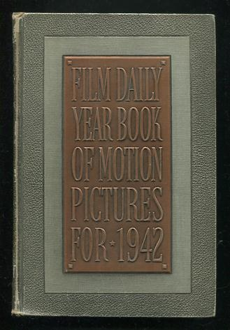Image for The 1942 Film Daily Year Book of Motion Pictures