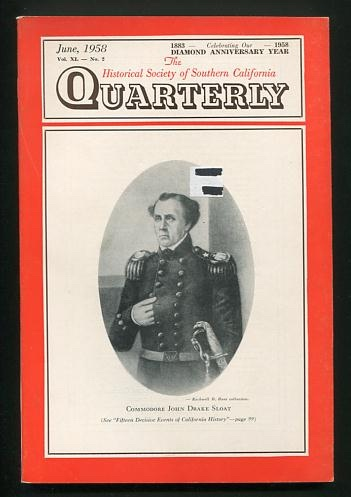 Image for The Historical Society of Southern California Quarterly (June 1958) [cover: Commodore John Drake Sloat]