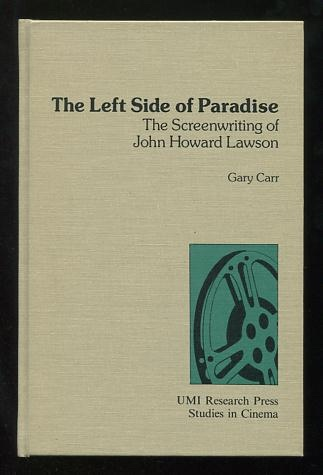 Image for The Left Side of Paradise: The Screenwriting of John Howard Lawson
