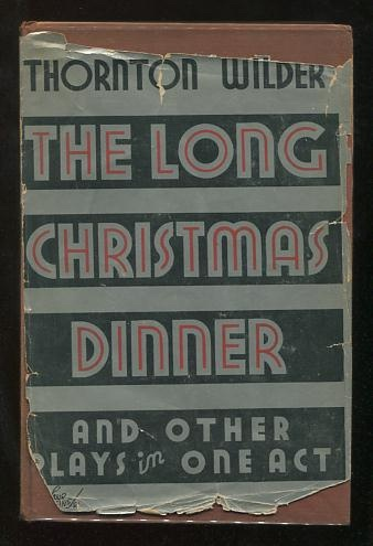 Image for The Long Christmas Dinner & Other Plays in One Act [*SIGNED*]