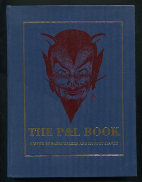 Image for The P&L Book: Advertisements and Instructions by the Petrie-Lewis Manufacturing Company of New Haven, Connecticut [*SIGNED*/limited ed.]