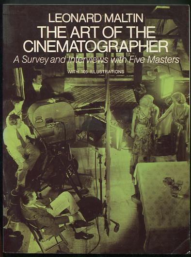 Image for The Art of the Cinematographer: A Survey and Interview with Five Masters