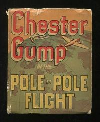 "Image for Chester Gump in the Pole-to-Pole Flight; based on the famous comic strip ""The Gumps"""