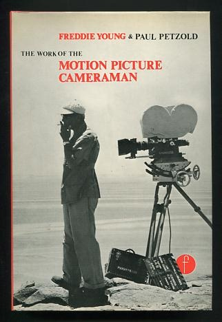 Image for The Work of the Motion Picture Cameraman