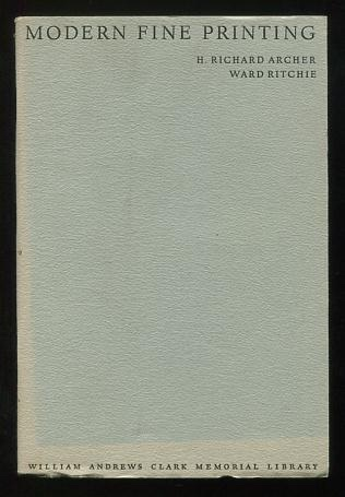 Image for Modern Fine Printing: Papers Read at a Clark Library Seminar, March 11, 1967 [*SIGNED* by Ward Ritchie]