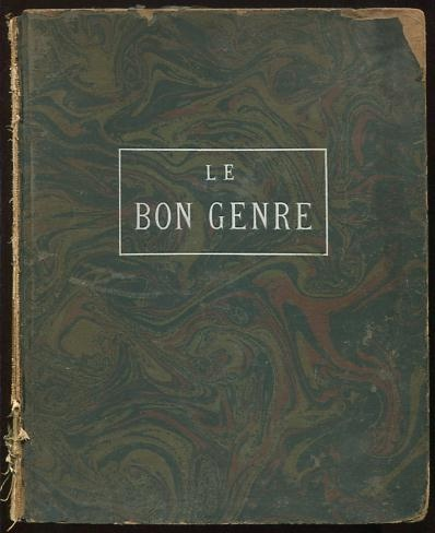 "Image for Le Bon Genre: A Selection of 100 plates of the famous ""Gazette du Bon Genre""; by [various artists]; From the years 1920, 1921, 1922"