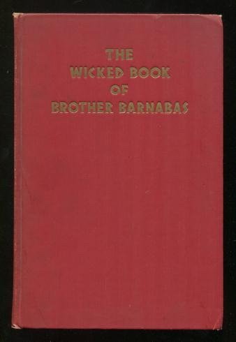 Image for The Wicked Book of Brother Barnabas [*SIGNED*]
