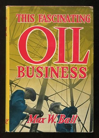 Image for This Fascinating Oil Business