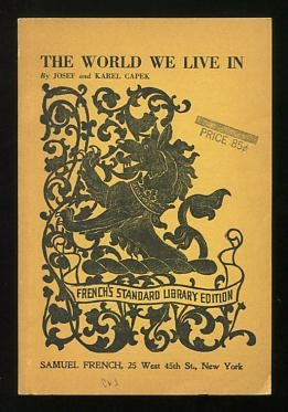 Image for The World We Live In (The Insect Comedy); a play in three acts with prologue and epilogue