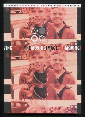 "Image for The Moving Image: The Journal of the Association of Moving Image Archivists (Spring 2010) [""The Itinerant Issue""]"