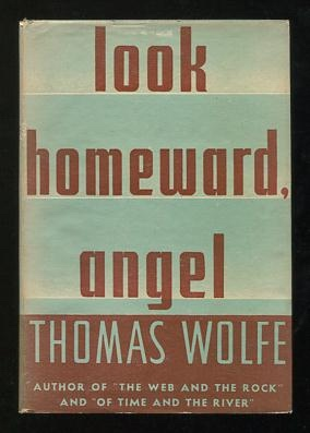 Image for Look Homeward, Angel: A Story of the Buried Life