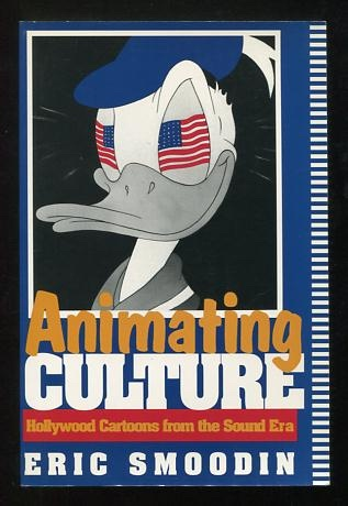 Image for Animating Culture: Hollywood Cartoons from the Sound Era
