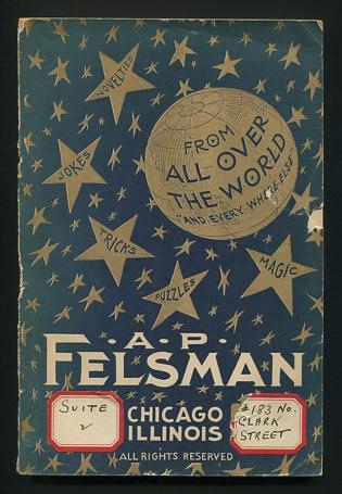 """Image for A.P. Felsman [magic catalogue]: From All Over the World """"and Every Where Else"""""""