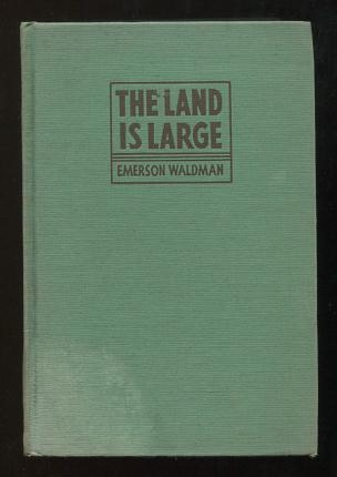 Image for The Land is Large