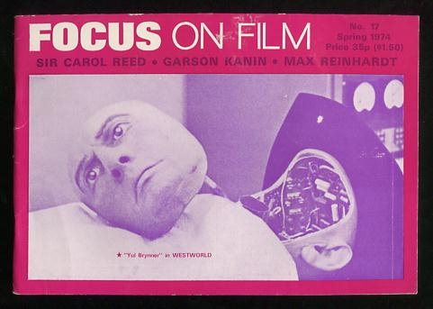 "Image for Focus on Film (No. 17, Spring 1974) [cover: ""Yul Brynner"" in WESTWORLD]"